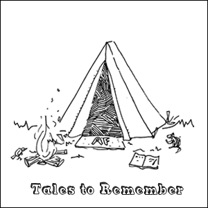 Tales to Remember. Tall tales of adventure from the middle age After-Fifty Adventure Man.